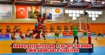 AKKUŞ BELEDİYESPOR  PLAY-OFF YOLUNDA EMİN ADIMLARLA İLERLİYOR