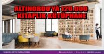 Altınordu'ya 120.000 Kitaplık Kütüphane.