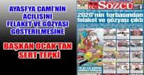 BAŞKAN OCAK'TAN SÖZCÜ GAZETESİNE SERT TEPKİ
