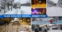 """BAŞKAN TAVLI """"KAR KÜLFET DEĞİL, NİMETTİR"""""""