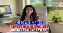CİLDİYE UZMANI DR. SEZİN ÜNLÜ AÇIKEL HASTA KABULÜNE BAŞLADI.