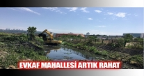 EVKAF MAHALLESİ ARTIK RAHAT