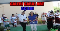 GALERİ GARAJ ART ÜNYE'DE AÇILDI.