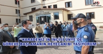 ''KARADENİZ'İN İNCİSİ ÜNYE'DE GÖREVE BAŞLAMANIN HEYECANINI YAŞIYORUM ''