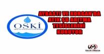 OSKİ AYBASTI VE KORGAN'DA ATIK SU ARITMA TESİSLERİNİ KURUYOR