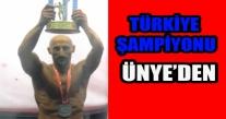 TÜRKİYE ŞAMPİYONU ÜNYE'DEN