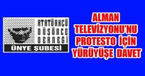 ÜNYE ADD DERNEĞİ ALMAN TELEVİZYONU'NU PROTESTO EDECEK.