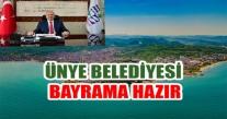 ÜNYE BELEDİYESİ, BAYRAMA HAZIR