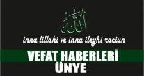 ÜNYE CENAZE VEFAT HABERLERİ 04, 09, 2019 ÇARŞAMBA.