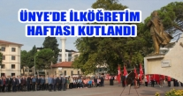 ÜNYE'DE İLKÖĞRETİM HAFTASI KUTLANDI.