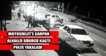 ÜNYE'DE MOTOSİKLETE ÇARPIP KAÇAN ALKOLLÜ SÜRÜCÜ YAKALANDI