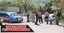ÜNYE'DE TAPULU ARAZİMİZ DEYİP YOLU KAPATTILAR