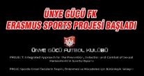 ÜNYE GÜCÜ FK ERASMUS SPORTS PROJESİ BAŞLADI