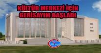 Ünye Kültür Merkezi İçin Gerisayım Başladı.