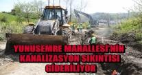 ÜNYE YUNUS EMRE MAHALLESİ'NİN KANALİZASYON SORUNU ÇÖZÜLÜYOR