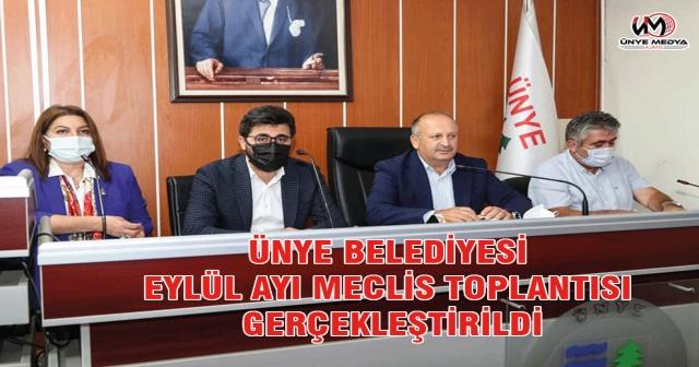 ÜNYE BELEDİYESİ EYLÜL AYI MECLİS TOPLANTISI GERÇEKLEŞTİRİLDİ