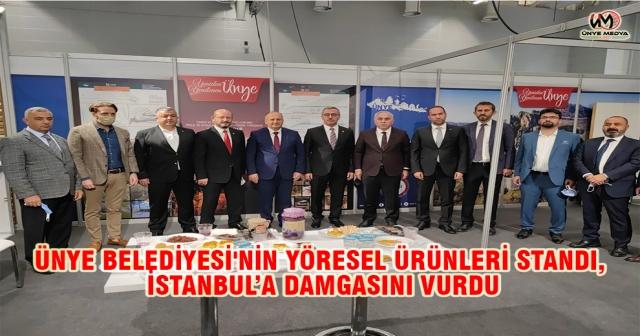 ÜNYE BELEDİYESİ'NİN YÖRESEL ÜRÜNLERİ STANDI, İSTANBUL'A DAMGASINI VURDU