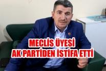 Meclis Üyesi AK Partiden İstifa Etti